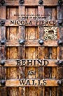 Behind the Walls: 1689 - Nicola Pierce