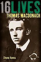 Thomas MacDonagh by Shane Kenna