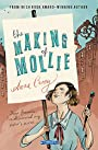 The Making of Mollie - Anna Carey