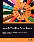 Moodle Teaching Techniques: Creative Ways to…