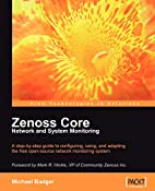 Zenoss Core Network and System Monitoring: A…