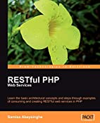 RESTful PHP Web Services by Samisa…