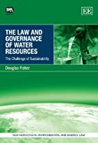 The Law and Governance of Water Resources:…