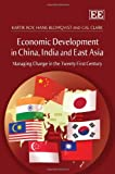Roy: Economic Development in East Asia, China and India Managing Change in the Twenty-First Century