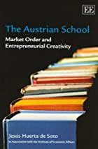 The Austrian School: Market Order and…