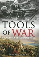 Tools of War by Jeremy Black