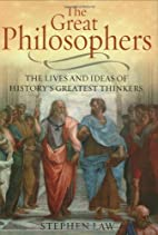 The Great Philosophers: The Lives And Ideas…