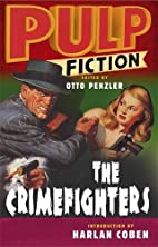 Pulp Fiction: The Crimefighters by Otto…