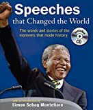 Montefiore, Simon Sebag: Speeches That Changed the World - The Stories and Recording of the Moments That Made History, CD included