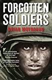 Moynahan, Brian: Forgotten Soldiers