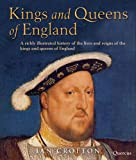 Ian Crofton: Kings and Queens of England: The Lives and Reigns of the Monarchs of England