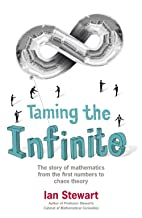 Taming the Infinite: The Story of…