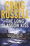 Russell, Craig: Long Glasgow Kiss