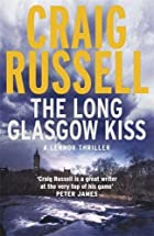 The Long Glasgow Kiss (Lennox Thriller 2) by…