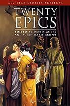 Twenty Epics by Susan Groppi
