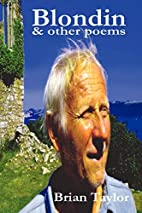Blondin & Other Poems by Brian Taylor