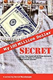 Weinberger, David: My Hundred Million Dollar Secret