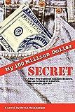 Weinberger, David: My Hundred Million Dollar Secret