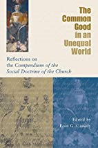 The Common Good in an Unequal World:…