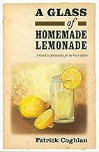 A Glass of Homemade Lemonade: A Guide to…