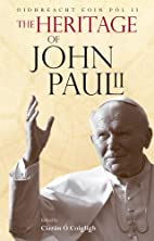 The Heritage of John Paul II by…