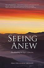 Seeing Anew: Awakening to Life's…