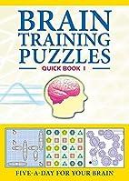 Brain Training Puzzles: Quick Book 1:…