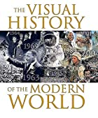 The Visual History of the Modern World by…