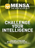 Mensa: Challenge Your Intelligence by John…