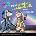 Out of a Rainbow: A Wenlock and Mandeville…