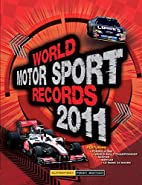 World Motor Sport Records 2011 by Bruce…