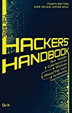 The Real Hackers' Handbook: Fourth Edition…