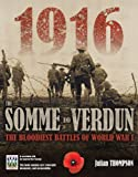 Thompson, Julian: The Somme and Verdun: The Bloodiest Battles of World War I