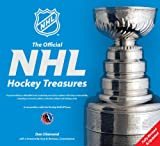 Diamond, Dan: The Official NHL Hockey Treasures: Fully Revised & Updated