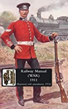 RAILWAY MANUAL (WAR) 1914 by War Office