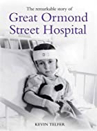 The Remarkable Story of Great Ormond Street…