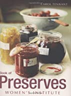 WI Book of Preserves by Carol Tennant