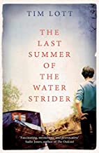The Last Summer of the Water Strider by Tim…