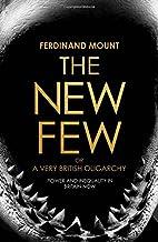 The New Few by Ferdinand Mount