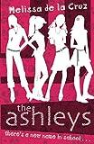 Cruz, Melissa De La: The Ashleys