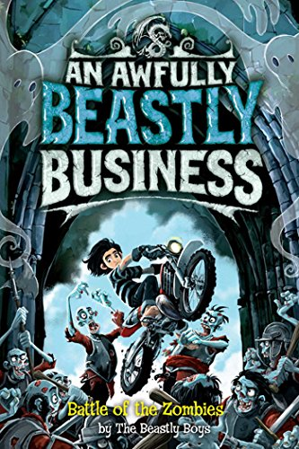 battle-of-the-zombies-awfully-beastly-business