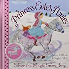 Silver the Magic Snow Pony (Princess…