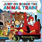 Jump On Board the Animal Train by Naomi…