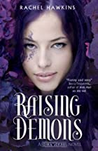 Raising Demons (Hex Hall (Quality)) by…