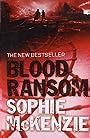 Blood Ransom - Sophie McKenzie