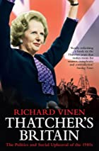 Thatcher's Britain: The Politics and…