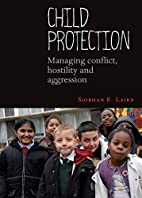 Child Protection: Managing Conflict,…