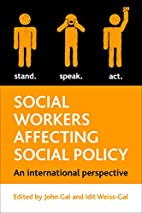 Social Workers Affecting Social Policy: An…