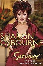 Sharon Osbourne Survivor: My Story-The Next…
