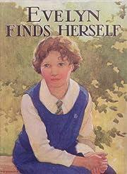 Evelyn Finds Herself by Josephine Elder